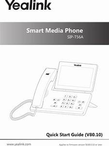 Yealink T56a Smart Media Phone User Manual Yealink Sip