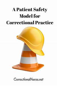 A Patient Safety Model For Correctional Practice