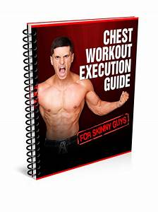 Component  3  Chest Workout Execution Guide   17 Value