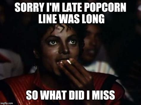 Michael Jackson Popcorn Meme Popcorn Memes 28 Images Start Popcorn Before