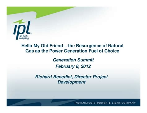 Indianapolis Power And Light Company by Hello My Friend The Resurgence Of Gas As
