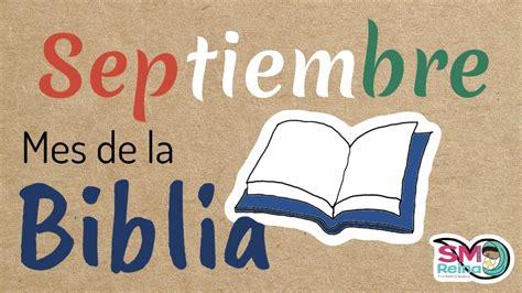 imagenes conocimiento de la biblia mes de la biblia colegio cristiano d 237 a 1 la biblia septiembre mes de la biblia youtube