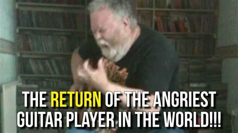 return   angriest guitar player   world