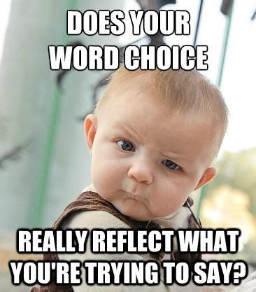 Ap Lit Memes - does your word choice really reflect what you re trying to say academia gifs memes
