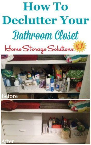 declutter home storage solutions and bathroom closet on