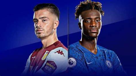 Aston Villa Vs Chelsea (Kick-off, Team News, EPL Matches ...