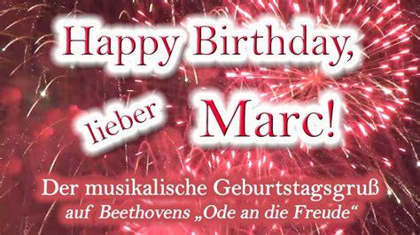 happy birthday lieber marc alles gute zum geburtstag