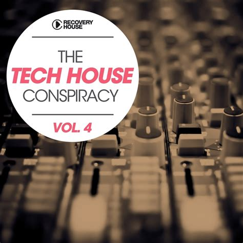 Various The Tech House Conspiracy Vol 4 At Juno Download