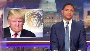 'Daily Show's' Trevor Noah 'Personally Offended' by Trump ...