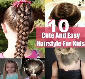 10 Simple Sweet Cute And Easy Hairstyle For Kids DIY