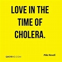 Cholera Quotes - Page 1 | QuoteHD