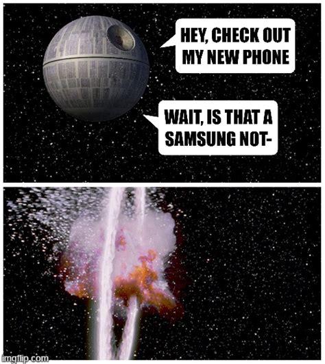 Galaxy Phone Meme - galaxy note 7 imgflip