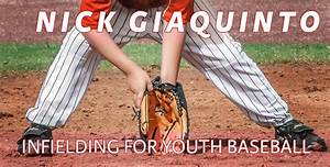 Infielding for Youth Baseball by Nick Giaquinto | CoachTube