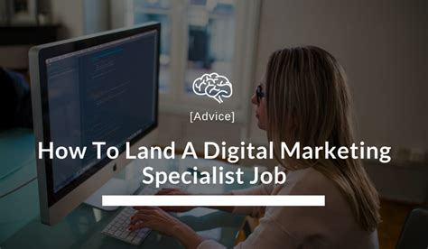 Digital Marketing Specialist by How To Land A Digital Marketing Specialist Risehigh