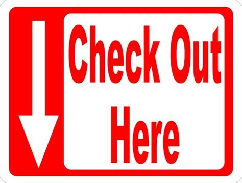 check in check out check out here sign with arrow signs by salagraphics