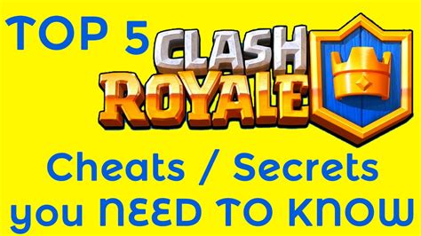 clash royale top 5 cheats tips and tricks you need to