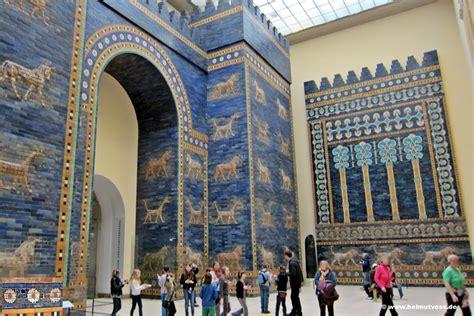 Der Garten Der Ischtar by Berlin Museumsinsel Ischtar Tor Berlin Pariser Platz