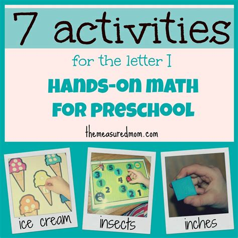 on math for preschool the letter quot i quot the measured 123 | 7 preschool math ideas for letter I the measured mom 1024x1024