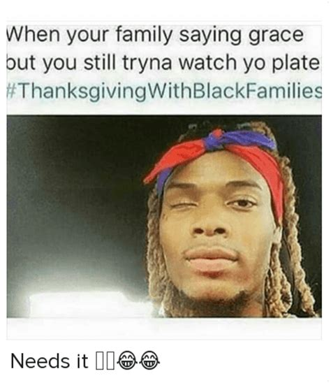 Fetty Wap Memes - when your family saying grace but you still tryna watch yo plate needs it family meme on