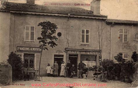 cartes postales anciennes de lorraine essey l 232 s nancy 54270 les caf 233 s