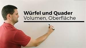 Quader Oberfläche Berechnen : w rfel und quader volumen oberfl che netz geometrie mathe by daniel jung youtube ~ Themetempest.com Abrechnung