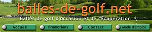 Balles De Golf Occasion : vente de balles de golf occasion et r cup ration ~ Carolinahurricanesstore.com Idées de Décoration