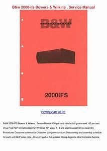 Bw 2000 Ifs Bowers Wilkins Service Manual By Louisakerr