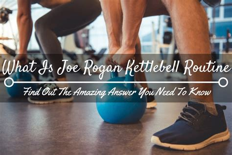 rogan joe kettlebell routine workout plan answer amazing know need training