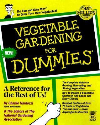gardening basics for dummies vegetable gardening for dummies