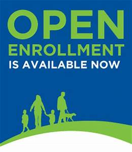 Open Enrollment: Don't Let It Be a Lost Opportunity for ...