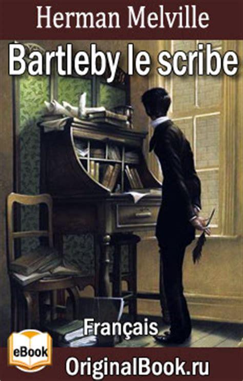 bartleby le scribe h melville fb2 epub pdf г
