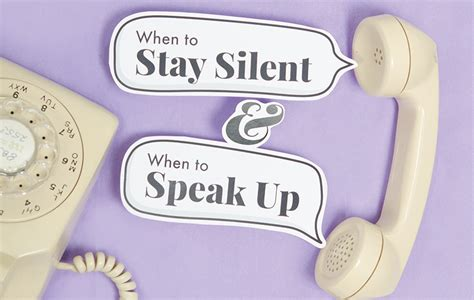When to Stay Silent and When to Speak Up   Insight for ...