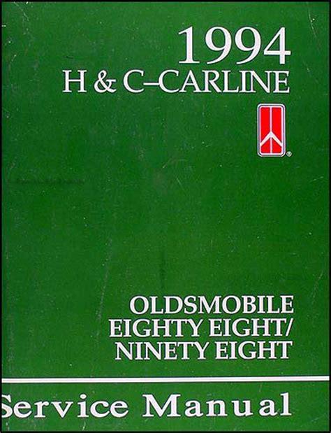 automotive repair manual 1995 oldsmobile 88 head up display 1994 oldsmobile eighty eight 88 and ninety eight 98 repair