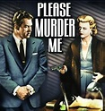 Please Murder Me (1956) | Times Past Classic TV