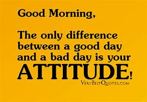 Good Day Quotes... Good Bad Day Quotes