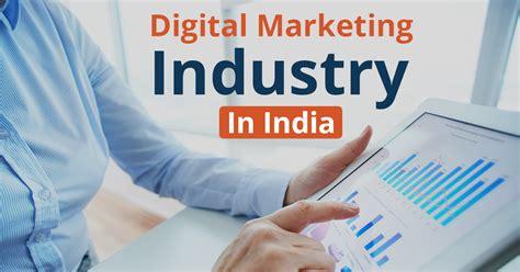 digital marketing in india growth of digital marketing industry in india