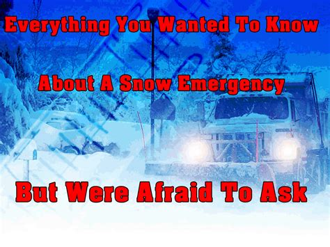 Everything You Wanted To Know About Snow Emergency
