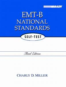 National Standard Edition 3 : miller emt b national standards self test 3rd edition ~ Dallasstarsshop.com Idées de Décoration
