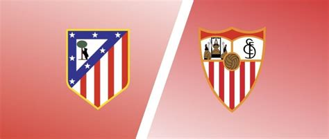 Atletico Madrid vs Sevilla Match Preview & Predictions ...