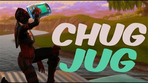chug jug win fortnite battle royale  update youtube