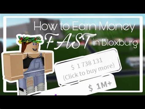 money fast  bloxburg    hacks
