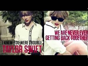 Taylor Swift's - I Knew You Were Trouble Vs. We Are Never ...
