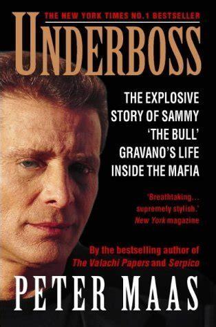 underboss sammy  bull gravanos story  life