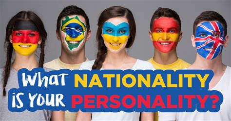 What Nationality Is Your Personality?  Quiz Quizonycom