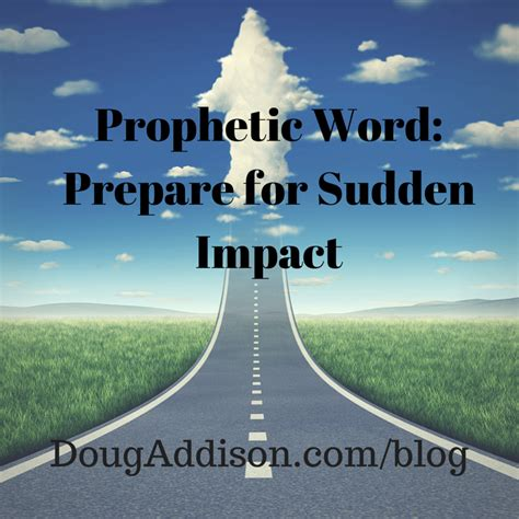 Prophetic Word Prepare For Sudden Impact  Doug Addison