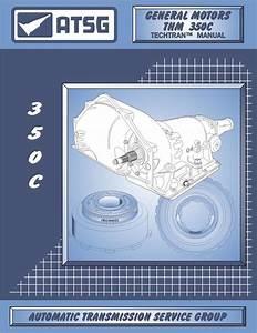 Repair  Rebuild  Technical  Manual  Th350  350c  350