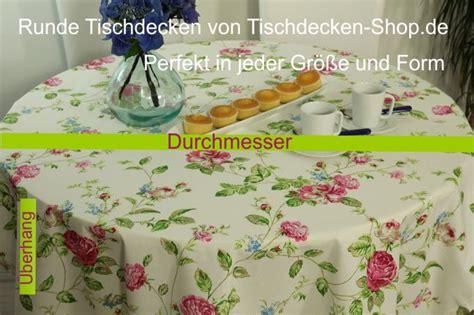 Tischdecke Runder Tisch by Runde Tischdecke Perfekt Rund Tideko 174 Tideko