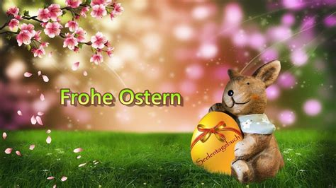 frohe ostern liebe ostergruesse happy easter youtube