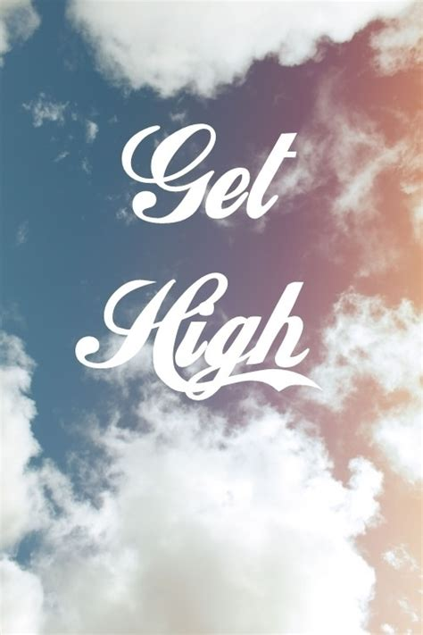 high  weed quotes quotesgram