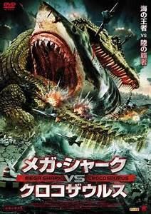 Mega Shark vs. Crocosaurus – USA – 2010 – HORRORPEDIA